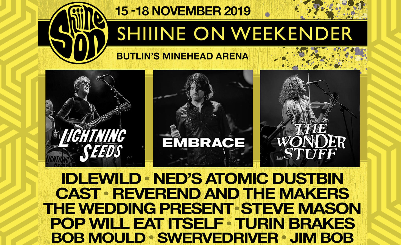 Shiiine On Weekender 2019